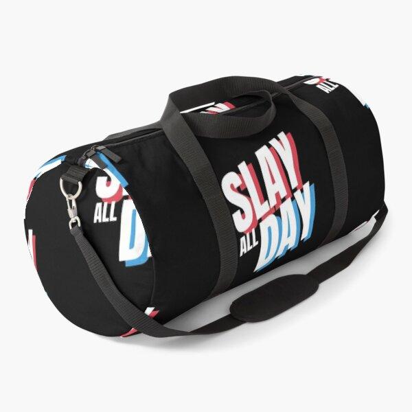 Slay Everyday All Day  Duffle Bag