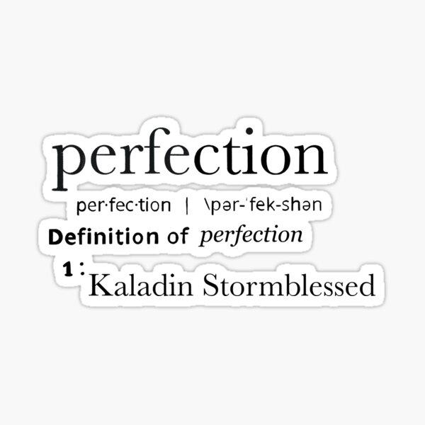 Perfección: Kaladin Pegatina