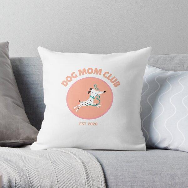 Dog Mom Club Throw Pillow