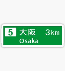 Osaka, Road Sign, Japan  Sticker