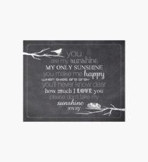 You Are My Sunshine – Nest – 4:5 – Chalkboard  Art Board