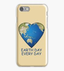 Earth Day . . . Every Day iPhone Case/Skin
