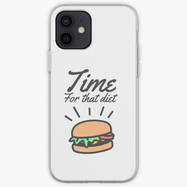 TIME FOR THAT DIET iPhone Soft Case