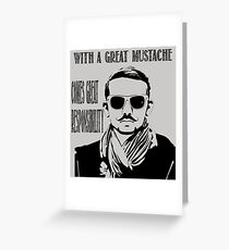 With a Great Mustache Greeting Card
