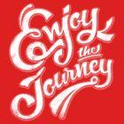 Enjoy the Journey - Motivational Quote Lettering Design by Sebastian Stadler