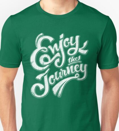 Enjoy the Journey - Motivational Quote Lettering Design T-Shirt