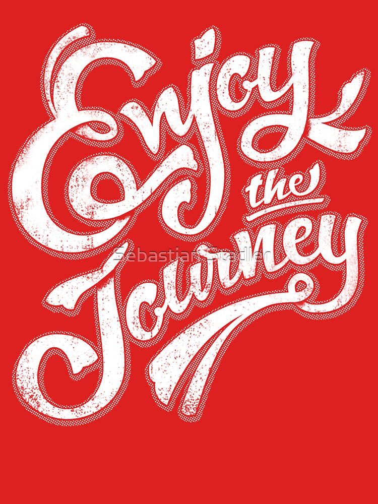 TShirtGifter presents: Enjoy the Journey - Motivational Quote Lettering Design | Unisex T-Shirt