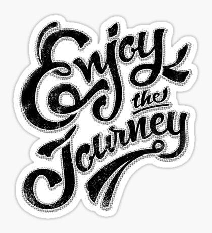 Enjoy the Journey - Motivational Quote Lettering Design Sticker