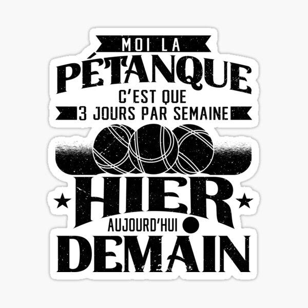 Pétanque Humour Cadeau Sticker
