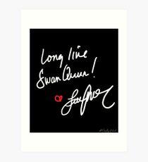 Long live Swan Queen! (2.0) Art Print