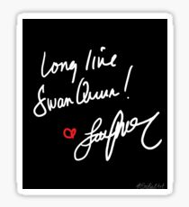 Long live Swan Queen! (2.0) Sticker