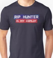 Rip Hunter Is My Co-Pilot Unisex T-Shirt