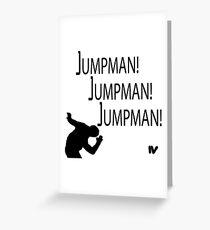 Jumpman! x3 Greeting Card