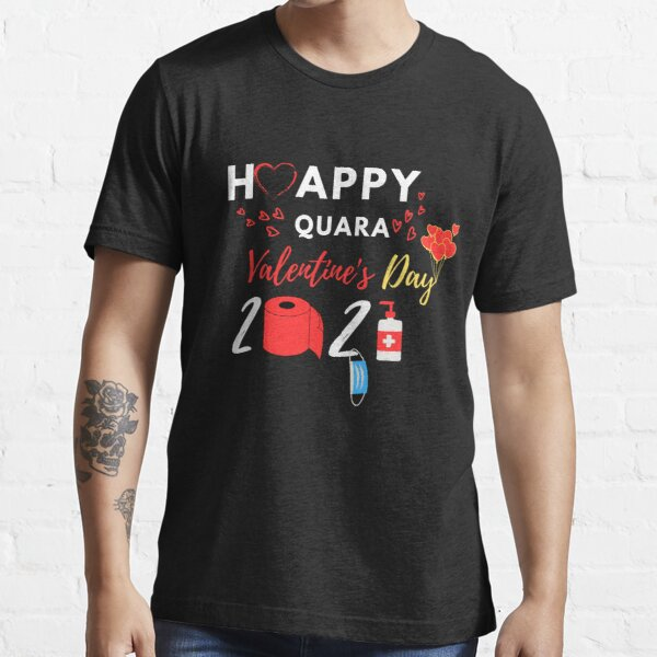 Paper Roll Gift, Quarantined Valentine/'s Shirt Happy Quara Valentine/'s Day 2021 Teacherlife T-Shirt Face Mask Gift Teacherlife Shirt