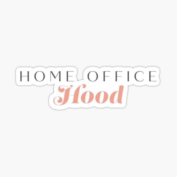 Home Office Hood  Sticker