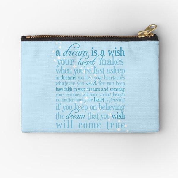 A Dream is a Wish Zipper Pouch