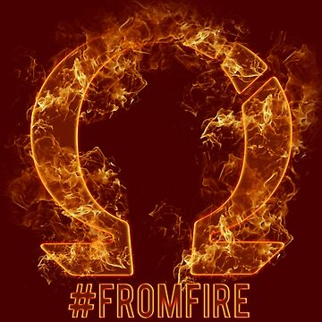 #FromFire by DownpouR