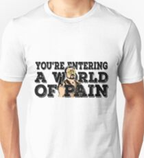 Your Entering a world of pain - walter sobchak- the big lebowski T-Shirt