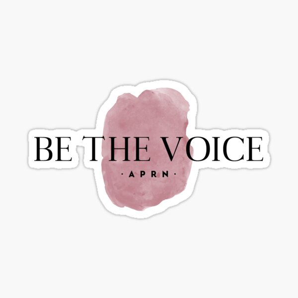 Be the Voice - APRN Sticker