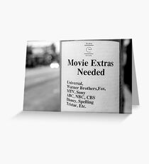 Movie Extras Needed Greeting Card