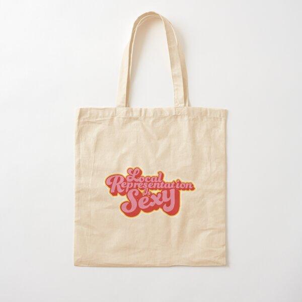 Local Representation is Sexy Cotton Tote Bag