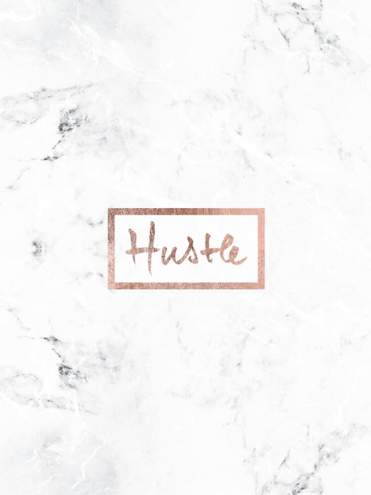 Moderner Hustle Typography Roségold weißer Marmor von GirlyTrend