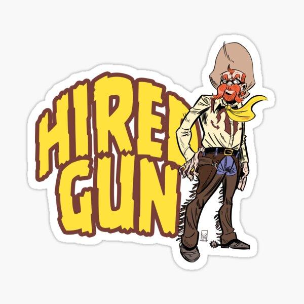 Hired Gun Sticker
