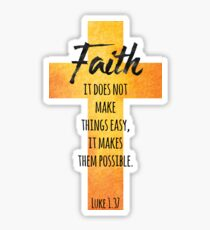 Faith, Luke 1.37 Sticker