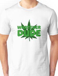 Dude Big Lebowski Funny Quote Weed Pot Smoking Movie Unisex T-Shirt