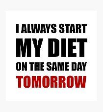 Diet Tomorrow Photographic Print