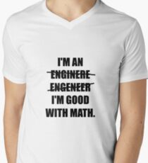 Engineer Good With Math Mens V-Neck T-Shirt
