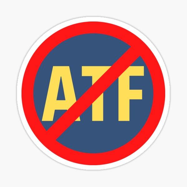 No ATF sign. Sticker
