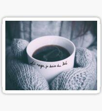 S'il neige, je bois du thé Sticker