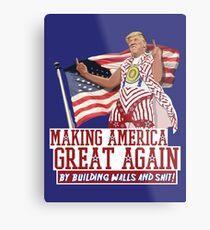 Making America Great Again! Donald Trump (IDIOCRACY) Metal Print