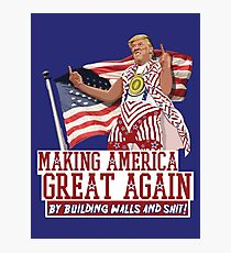 Making America Great Again! Donald Trump (IDIOCRACY) Photographic Print