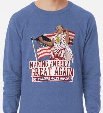 Making America Great Again! Donald Trump (IDIOCRACY) Lightweight Sweatshirt