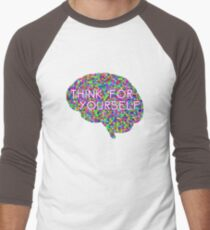 Think For Yourself Peace Hippie Colors Free Thinking Music Art Creativity T-Shirt