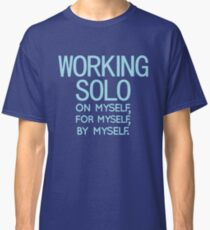 Working Solo Classic T-Shirt