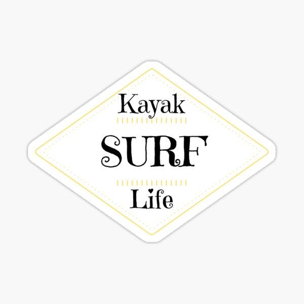 Kayak Surf Life Sticker