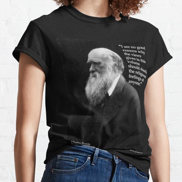 Charles Darwin OOS religious feelings quote 2 Classic T-Shirt