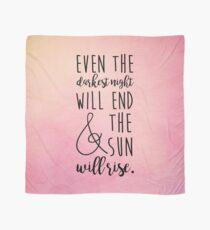 Pañuelo incluso la noche más oscura terminará y el sol saldrá
