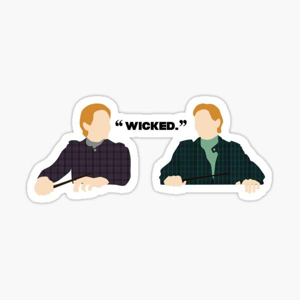 Wicked.  Sticker