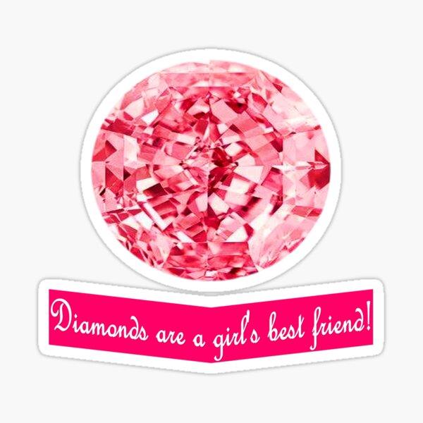 Diamonds are a girls best friend Sticker