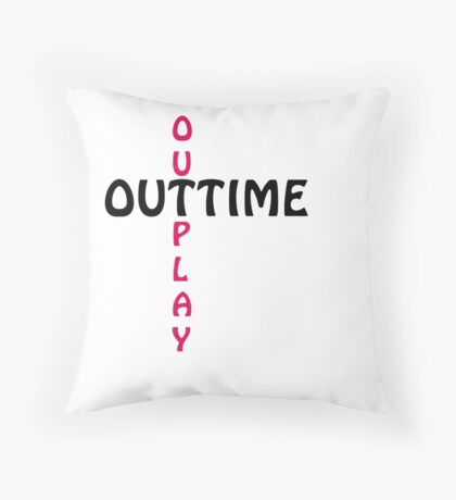 outtime / outplay Throw Pillow