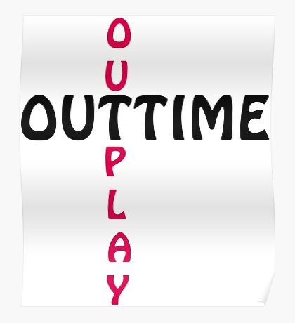 outtime / outplay Poster