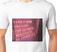 The 1975 Indie Band - I Like It When You Sleep For You Are So Beautiful Yet So Unaware Of It Neon Sign Unisex T-Shirt