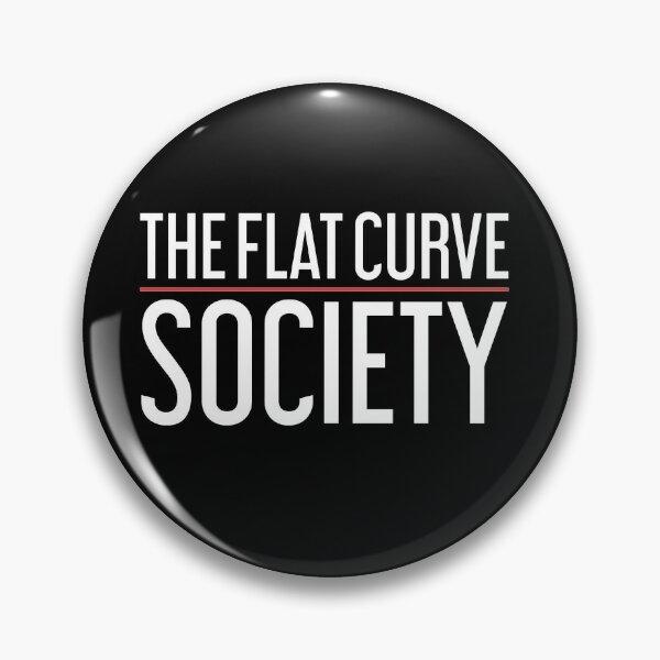 The Flat Curve Society Pin