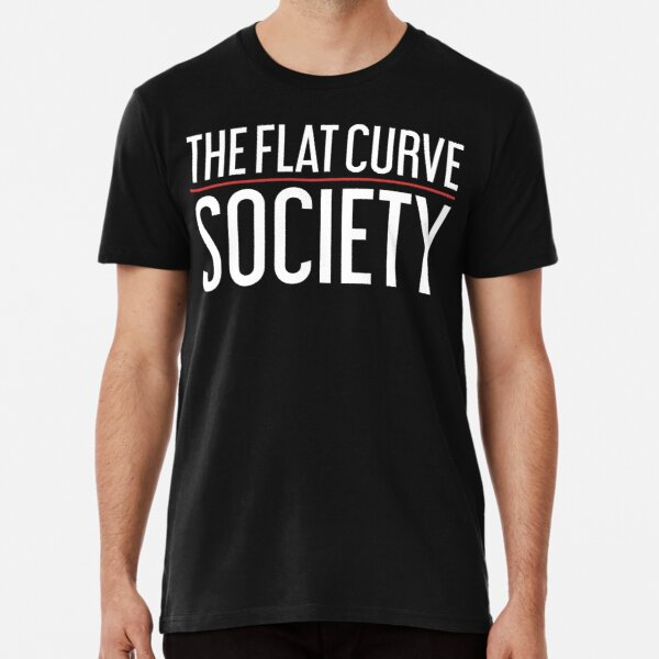 The Flat Curve Society Premium T-Shirt