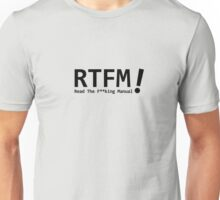 RTFM! Unisex T-Shirt