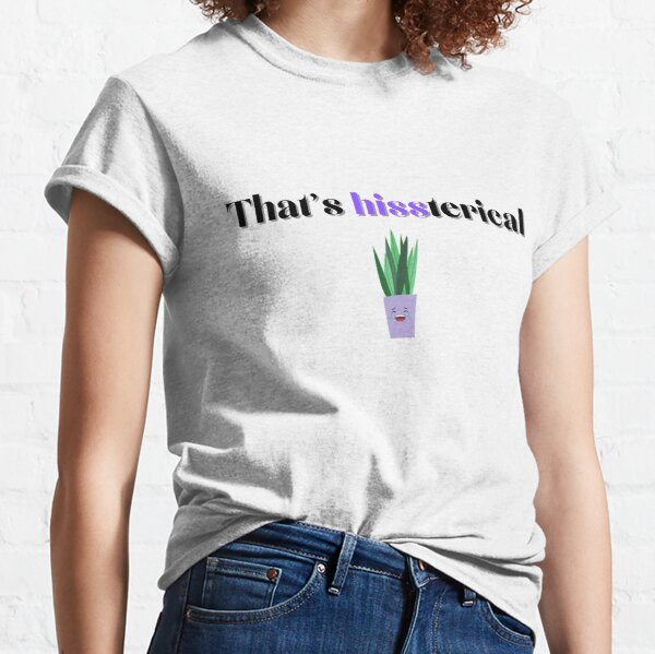 Hysterical Snake Plant Classic T-Shirt